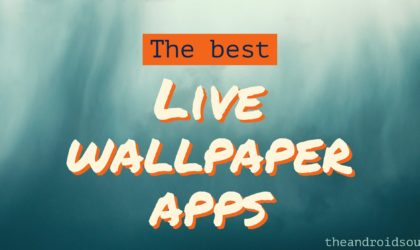 The best live wallpaper apps for Android: Spice up your homescreen/lockscreen with these cool apps