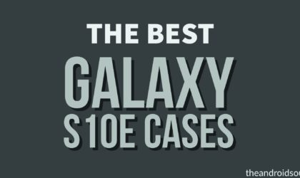 Best Galaxy S10e cases in 2019
