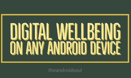 How to get Digital Wellbeing on your Android Phone