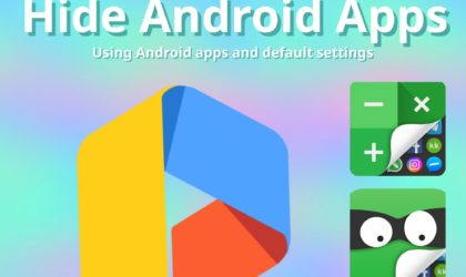 Best Android Apps to hide apps on your device
