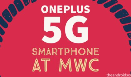 Prototype of OnePlus 5G smartphone to be shown at MWC 2019