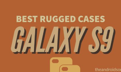 The Best Rugged Cases for the Galaxy S9 and S9 Plus