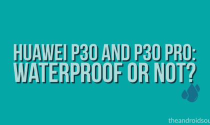 How waterproof are the Huawei P30 and P30 Pro