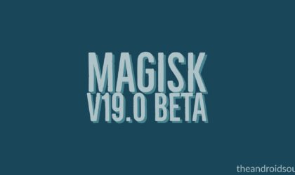 Magisk 19 beta released with Android Q root support