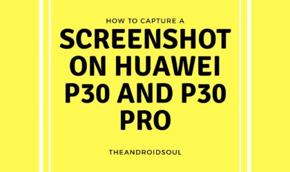 How to take a Screenshot on the Huawei P30 and P30 Pro