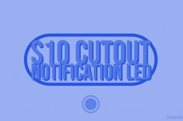Galaxy S10 Notification LED