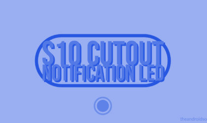 How to get notification LED on Galaxy S10, S10 Plus and S10e
