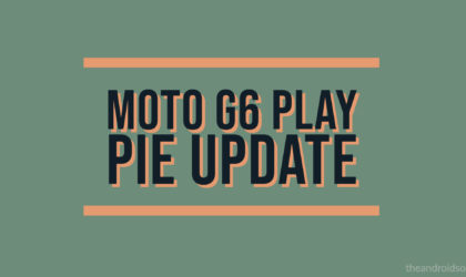 Motorola announces Moto G6 Play Android Pie update in the U.S.