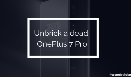 How to unbrick a dead OnePlus 7 Pro