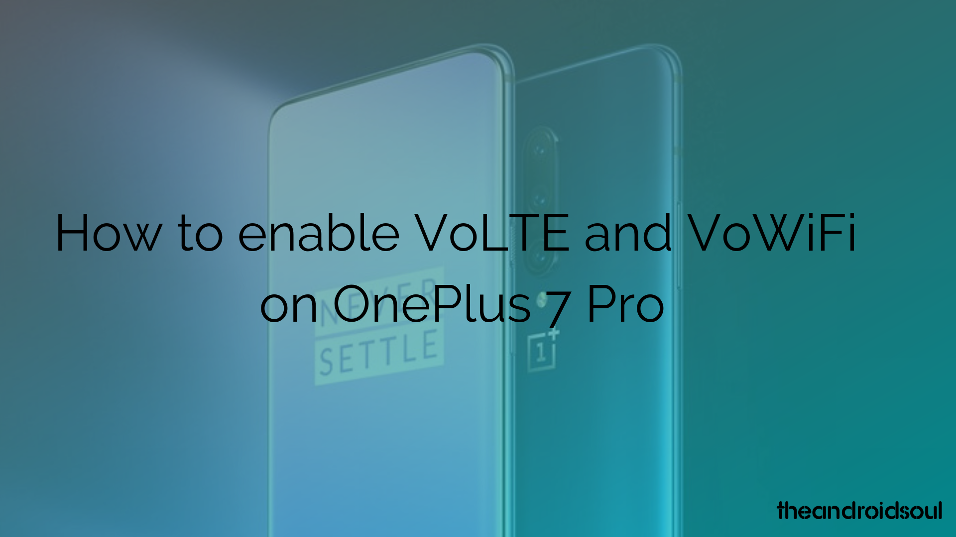 OnePlus 7 Pro VoLTE and VoWiFi