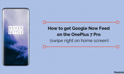 How to get Google Now feed on OnePlus 7 Pro (swipe right on home screen)
