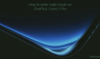How to reboot OnePlus 7 Pro into Safe mode (and exit safe mode)