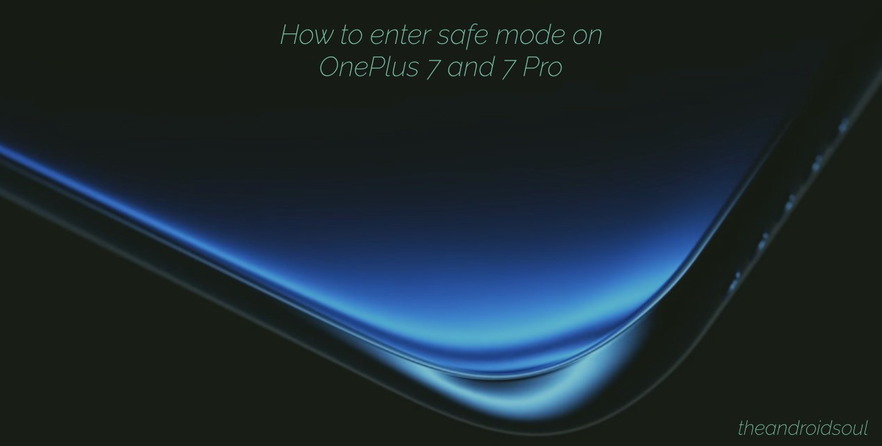 OnePlus 7 Pro enter safe mode