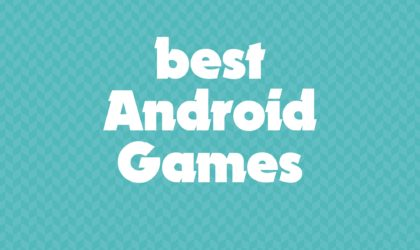 31 best Android Games you must play
