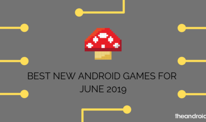 Best new Android games for the month [June 2019]