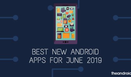 Best new Android apps (June 2019)