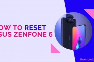How to reset ZenFone 6