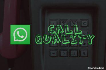 WhatsApp call quality