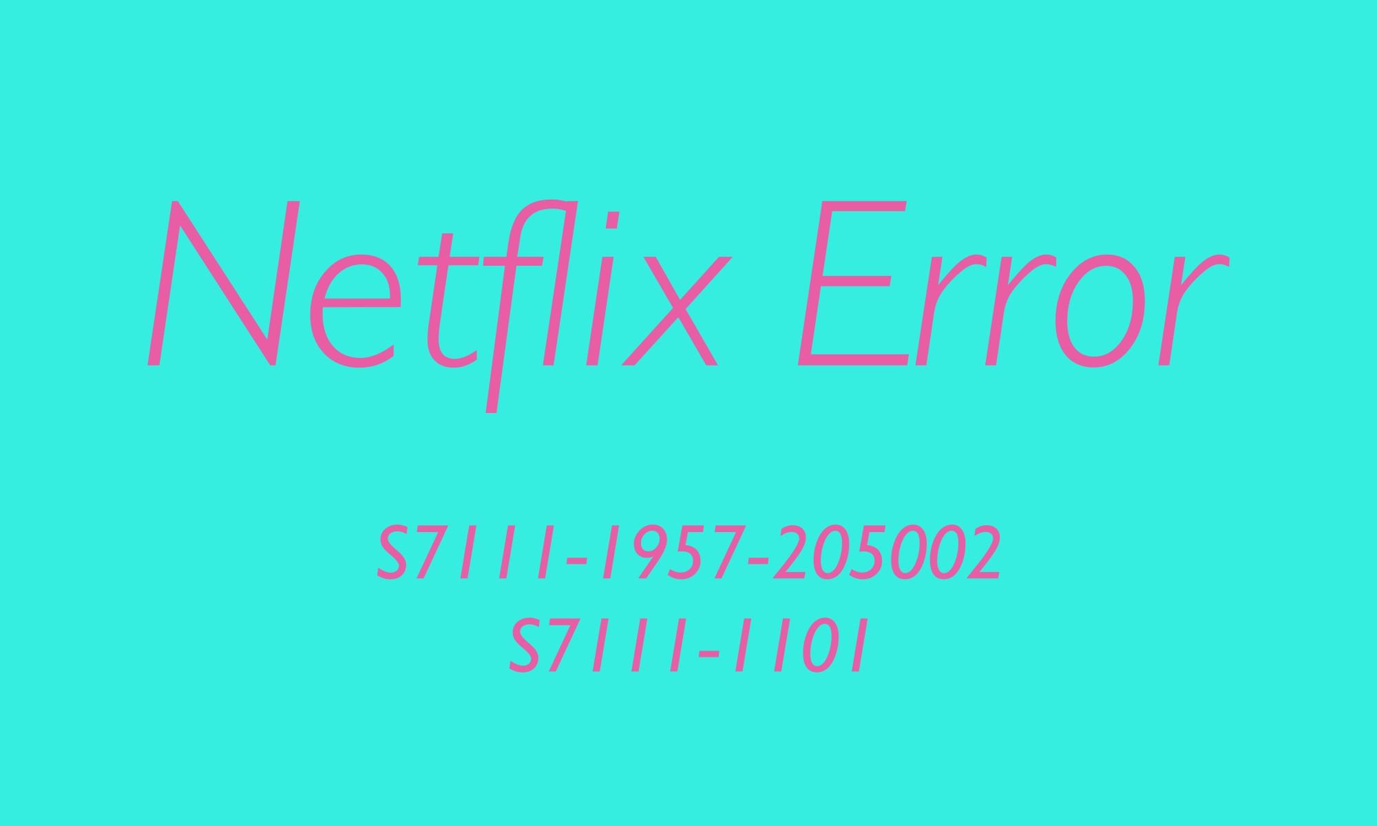 How to fix Netflix errors