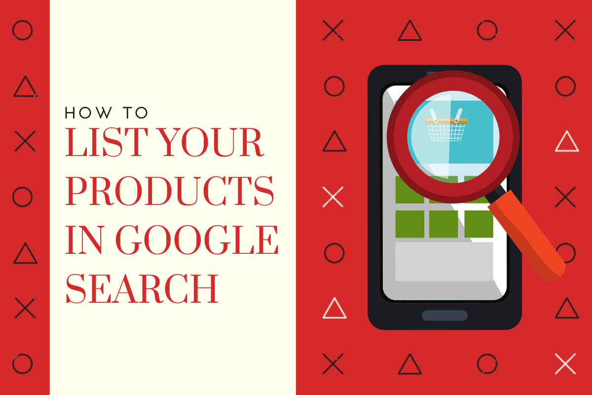 How to make your products appear in Google Searches
